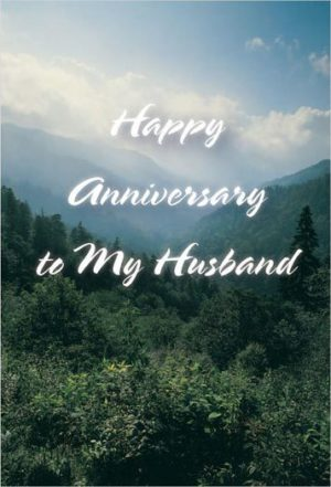 Tell your Wife . . . all the things she should be hearing on your anniversary.
